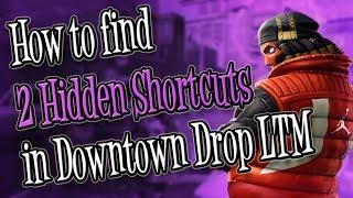 2 Hidden Shortcuts Location : Downtown Drop Challenge : Fortnite Battle Royale : Drift Back Board