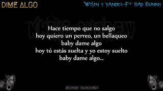 Dame Algo - Wisin y Yandel Ft Bad Bunny (Letra)