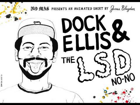 …the animated tale of Dock Ellis' legendary LSD no-hitter…