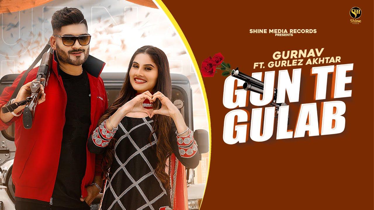 Gun Te Gulab (Full Video) Gurnav ft. Gurlez Akhtar