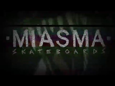 WELCOME ADAM HAYDEC - MIASMA SKATEBOARDS