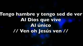 Hambre Por el Dios Vivo (letra) New Wine