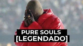 Kanye West - Pure Souls(feat. Roddy Rich e Shenseea) [Legendado]