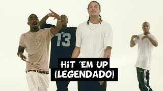 2Pac & Outlawz - Hit 'Em Up (Legendado)