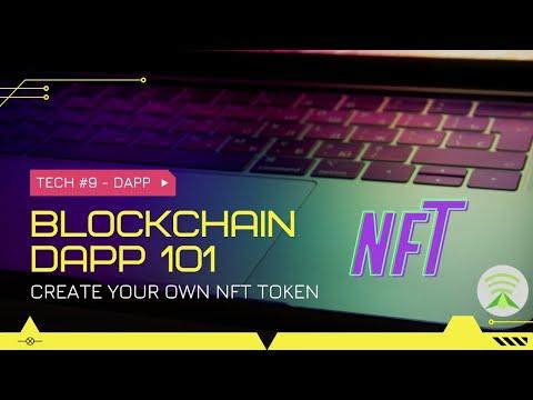 DApp 101 - Create your own NFT token