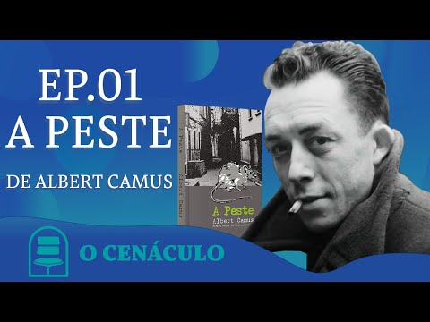 Episódio 1 - A Peste, de Albert Camus