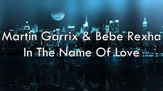 Gambar cover Martin Garrix & Bebe Rexha - In The Name Of Love (Lyrics)