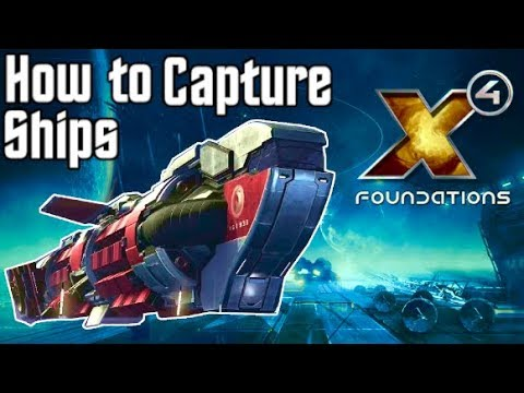 X4 Foundations | How to CAPTURE a SHIP