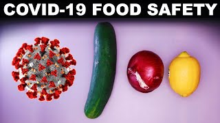 People Are More Dangerous Than Food! (COVID-19 Food Safety Tips)