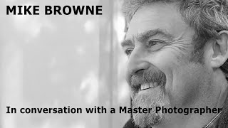Mike Browne Interviewed by Gary Gough