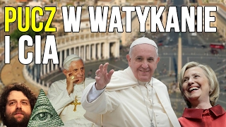 Pucz w Watykanie? Abdykacja Benedykta XVI to robota CIA? Franciszek = Antychryst? - Spiskowe Teorie