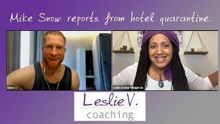 Pro Stuntman Mike snow on quarantine, fitness, & making good choices | Brisbane Life Coach Leslie V.