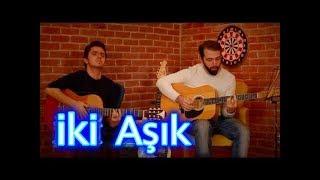 MUHTEŞEM SES - İKİ AŞIK // Çağlar Utaş - Onur Güler (Cover)