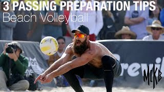 3 Passing Prep Tips to Improve your Beach Volleyball Serve Receive
