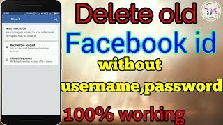 How to delete facebook account without username and password