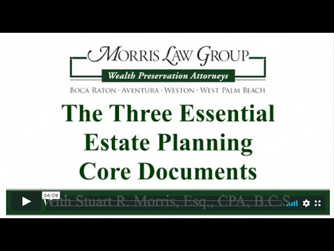 The Three Essential Estate Planning Core Documents