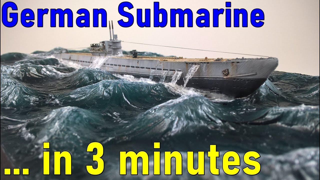 #5 … in 3 minutes – German Submarine (U-boot) U-IXC scale 1/350 – model build
