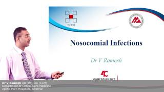 Nosocomial Infection - Dr V Ramesh - 4C (Comprehensive Critical Care eCourse)