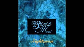 The 3rd And The Mortal - Neurosis