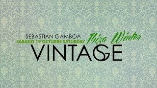 Vintage at Pacha Ibiza by Sebastin Gamboa  Video Flyer  19 Octubre 20 October