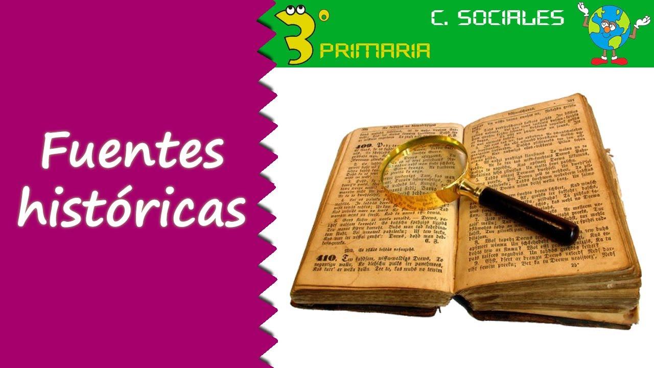 Ciencias Sociales. 3º Primaria. Tema 8. Las fuentes históricas