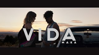 Maka   Vida (Video Oficial)