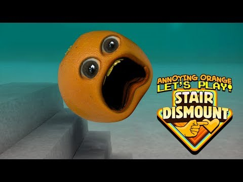 Stair Dismount #1 [Annoying Orange Plays]