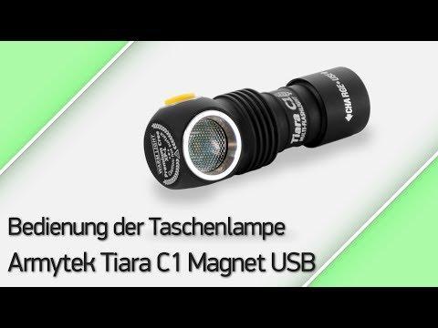 Bedienung der Taschenlampe Armytek Tiara C1 Magnet USB