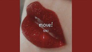 Move!   NIKI (Lyrics)