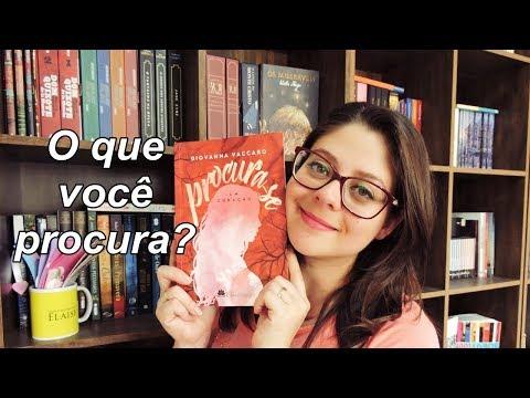 PROCURA-SE por Giovanna Vaccaro  DICA DE LEITURA -Entre Histórias- ASSISTA ATÉ O FINAL!!!