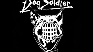 DOG SOLDIER - HOUNDS
