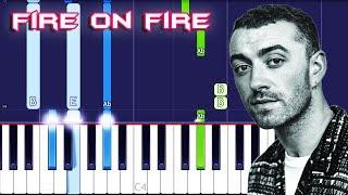 Sam Smith   Fire On Fire Piano Tutorial EASY (Piano Cover)