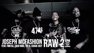 Joseph McFashion feat. FMB DZ, Cash Kidd, Tay B & Coach Joey - Raw 2 (Official Music Video)