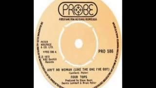 Four Tops - Ain't No Woman Like The One I Got (1972)