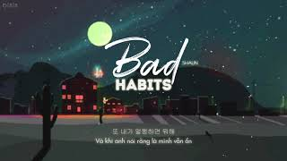 (Vietsub + Hangul) | Bad Habits (습관) | SHAUN (숀)