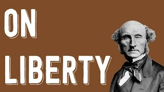 """Mill """"On Liberty"""" - Freedom & Empire 