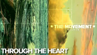 The Movement - Through The Heart