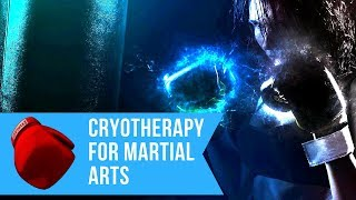 Cryotherapy for Martial Arts (4 Reasons It's Great)