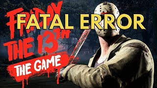 Fatal Error - Resolvido - Friday the 13th - Sexta Feira 13