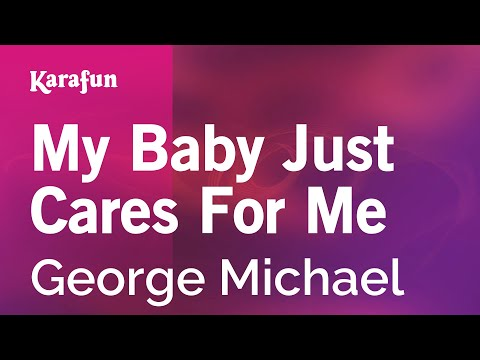 Karaoke My Baby Just Cares For Me - George Michael *