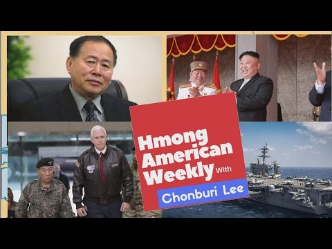 HMONG AMERICAN WEEKLY: World and local news with Chonburi Lee.