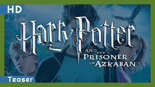 Trailer of Harry Potter and the Prisoner of Azkaban (2004)