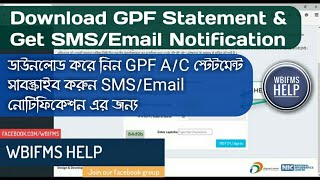 Download GPF Account Statement and Subscribe for SMS and Email Notification Every Month