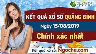 XS Quảng Bình 15/8 - XSQB - Xổ số Quảng Bình ngày 15 tháng 8 năm 2019 - Xổ số Quảng Bình thứ năm