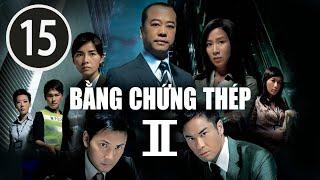 Bằng chứng thép II  15/30 (tiếng Việt); DV chính: Âu Dương Chấn Hoa, Trịnh Gia Dĩnh ; TVB/2008
