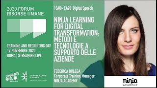 Youtube: Digital Talk | NINJA LEARNING FOR DIGITAL TRANSFORMATION: METODI E TECNOLOGIE A SUPPORTO DELLE AZIENDE