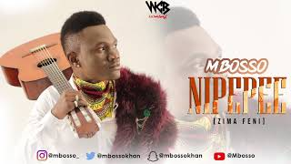 Mbosso   Nipepee (Zima Feni) Official Audio