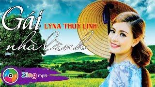Gái Nhà Lành - Lyna Thùy Linh (Album)