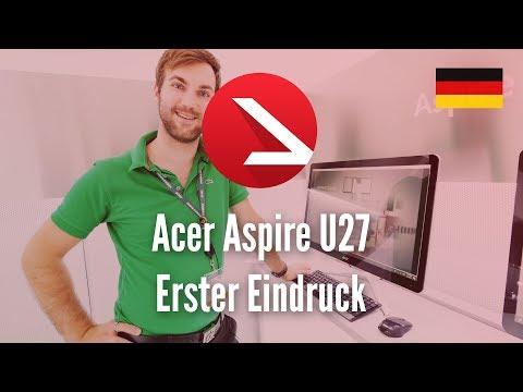 All in One Prachtstück   Acer Aspire U27   Erster Eindruck