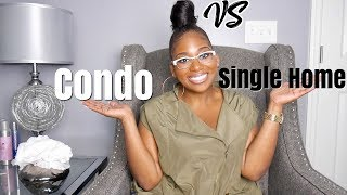 Condo Vs. Single Family Home | Why I bought a Condo | PocketsandBows
